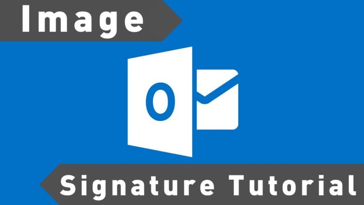 ms outlook custom image signature tutorial